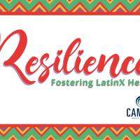 "A decorative banner with large cursive text reading ""RESILIENCE, fostering LatinX health"" with the Cambia logo below it"